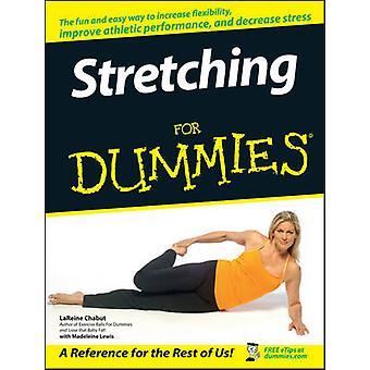 Stretching For Dummies by LaReine Chabut - Madeleine Lewis - 97804700