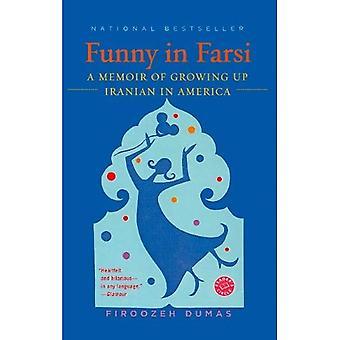 Drôle en Farsi: A Memoir of Growing Up iranien en Amérique