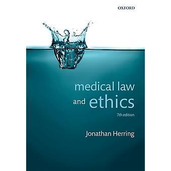 Medizinrecht und Ethik von Jonathan Herring
