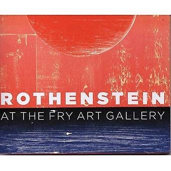Rothenstein in der Fry Art Gallery A Pictorial Commentary von Gill Saunders & Peter Fuller