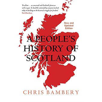 Peoples History of Scotland by Chris Bambery