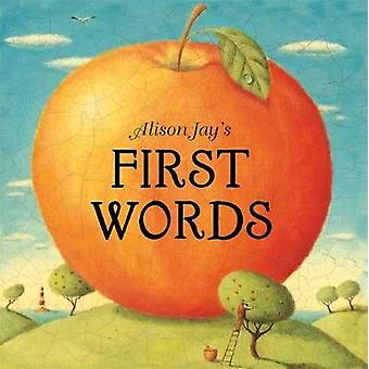 Alison Jays First Words by Alison Jay