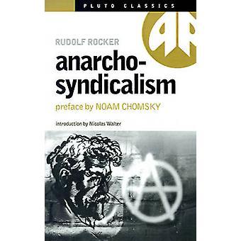 AnarchoSyndicalism av Rocker & Rudolf