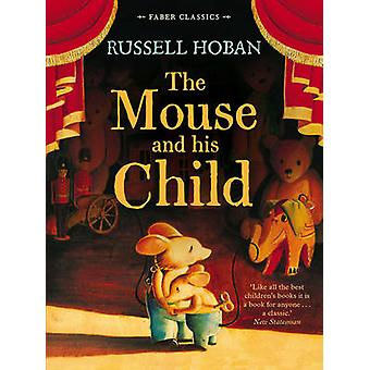 The Mouse and His Child by Hoban & Russell
