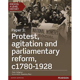Edexcel A Level History Paper 3 Protest agitation and par by Peter Callaghan