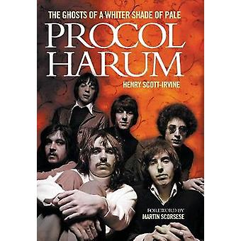 Procol Harum The Ghosts of a Whiter Shade of Pale by ScottIrvine & Henry