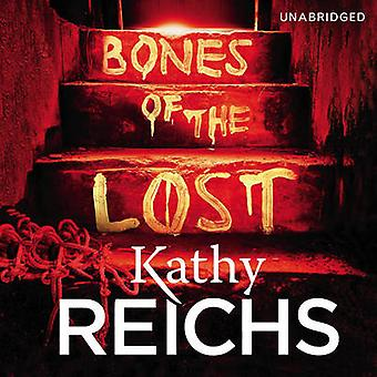 Bones of the Lost by Read by Linda Emond Kathy Reichs