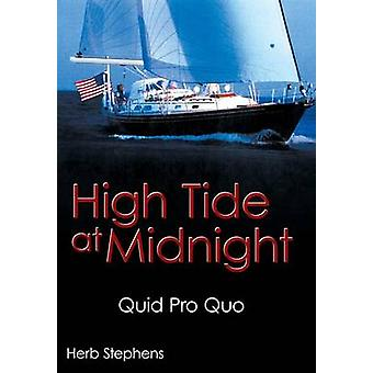 High Tide at Midnight Quid Pro Quo by Stephens & Herb