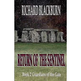 Return of the Sentinel Book 2 Guardians of the Gate  Series by Blackburn & Richard