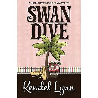 SWAN DIVE by Lynn & Kendel