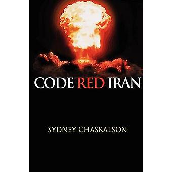 Code Red Iran by Chaskalson & Sydney