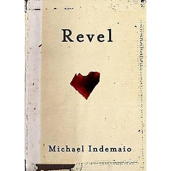 Revel by Indemaio & Michael