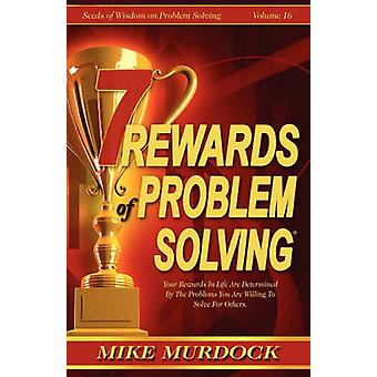 7 Rewards of Problem Solving by Murdock & Mike