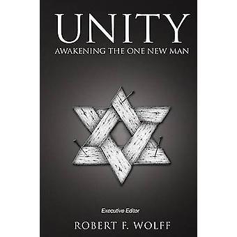 Unity Awakening the One New Man by Hayford & Jack