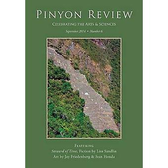 Pinyon Review Number 6 September 2014 by Entsminger & Gary Lee