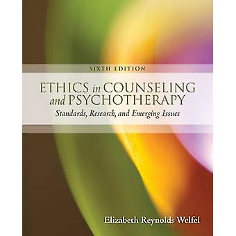 Ethics in Counseling & Psychotherapy (6th Revised edition) by Elizabe