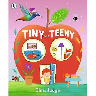 Tiny and Teeny by Chris Judge - 9781406392920 Book