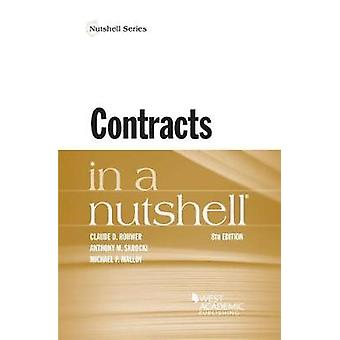 Contracts in a Nutshell by Claude Rohwer - Anthony Skrocki - Michael