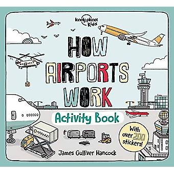 How Airports Work Activity Book by Lonely Planet Kids - 9781838691059
