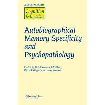 Autobiographical Memory Specificity and Psychopathology - A Special Is