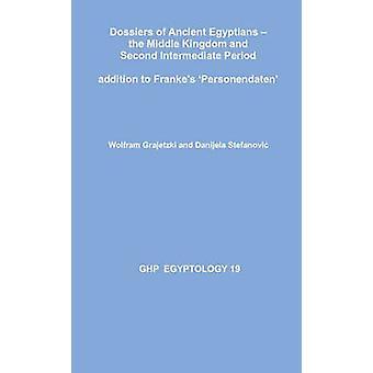 Dossiers of Ancient Egyptians by Wolfram Grajetzki - 9781906137298 Bo