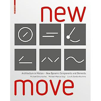 New MOVE - Architecture in Motion - New Dynamic Components and Element