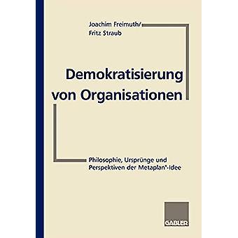 Demokratisierung von Organisationen by Joachim Freimuth - 97834091892