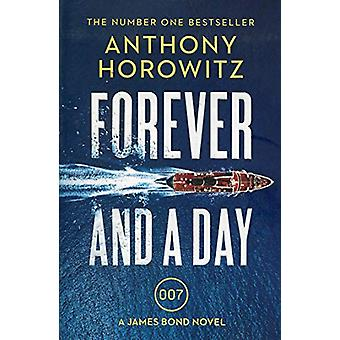Forever and a Day by Anthony Horowitz - 9781784706388 Book
