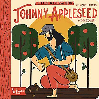 Little Naturalists Johnny Appleseed by Kate Coombs - 9781423654292 Bo