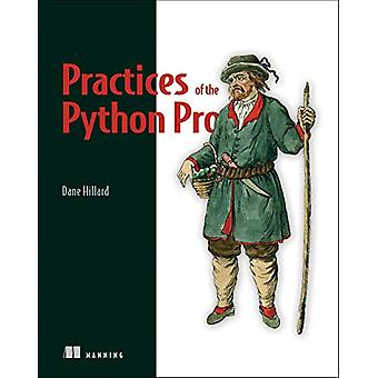Practices of the Python Pro by Dane Hillard - 9781617296086 Book