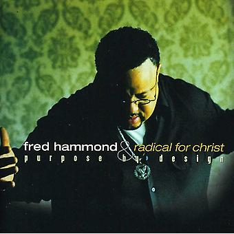 Fred Hammond & Radical for Chr - Purpose by Design [CD] USA import