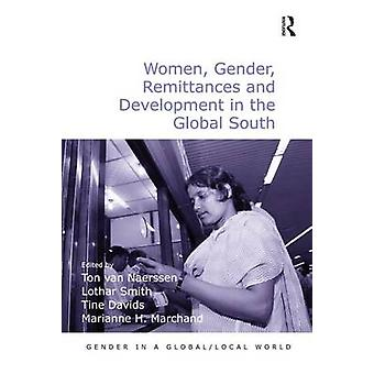 Women - Gender - Remittances and Development in the Global South by T