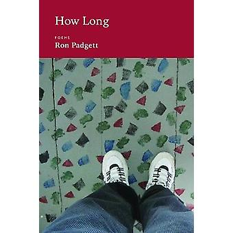 How Long by Ron Padgett