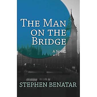 The Man on the Bridge: A Novel