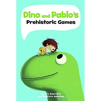 Dino ja Pablo'esihistorialliset pelit (sanattomat graafiset romaanit)