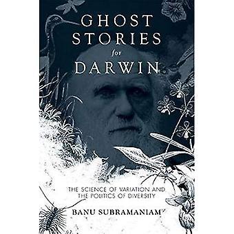 Ghost Stories voor Darwin: de wetenschap van de variatie en de politiek van diversiteit