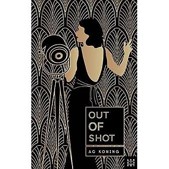 Out Of Shot by A C Koning - 9780992746780 Book