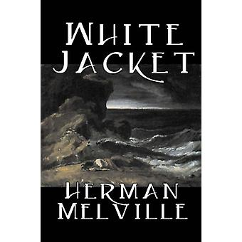 White Jacket by Herman Melville - 9781598183887 Book