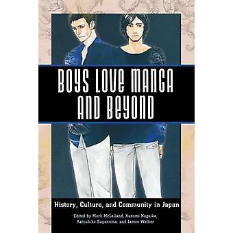 Pojat rakastavat Mangaa ja sen ulkopuolella - Historia - Kulttuuri - ja yhteisö Japassa