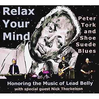 Tork, Peter / Schuh Wildleder Blues - Relax Your Mind [CD] USA import