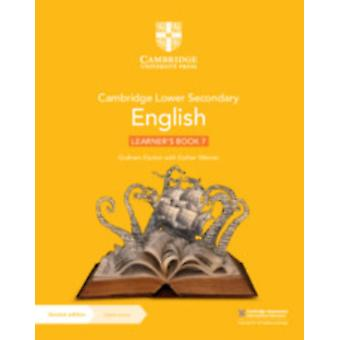 Cambridge Lower Secondary English Learners Book 7 with Digital Access 1 Year de Graham ElsdonEsther Menon