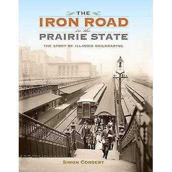 La route de fer dans l'État des Prairies par Simon Cordery