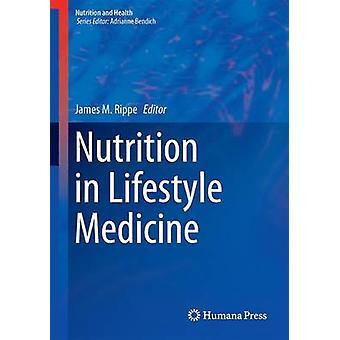 التغذية في طب نمط الحياة من قبل جيمس م. ريب