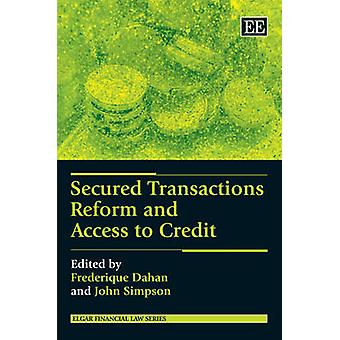 Secured Transactions Reform and Access to Credit Elgar Financial Law series
