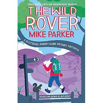 Le Wild Rover par Mike Parker