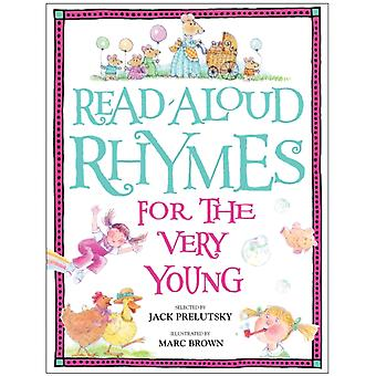 ReadAloud Rhymes for the Very Young by Selected by Jack Prelutsky & Illustrated by Marc Brown