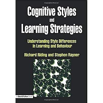 Cognitive Styles and Learning Strategies: Understanding Style Differences in Learning and Behaviour