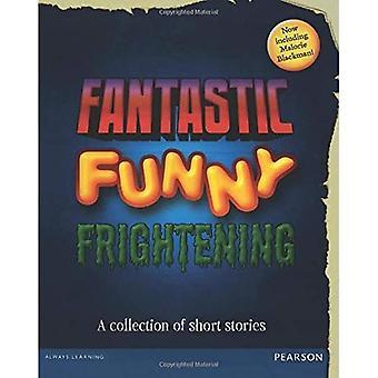 Wordsmith Year 6 Fantastic,� Funny, Frightening (Wordsmith (Literacy Service))
