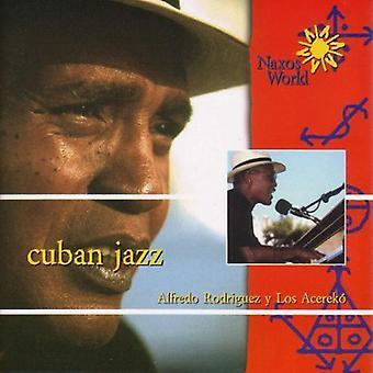 Alfredo Rodriguez & Los Acereko - importazione USA Cuban Jazz [CD]
