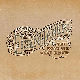 Eisenhauers - Road We Once Knew [CD] USA import